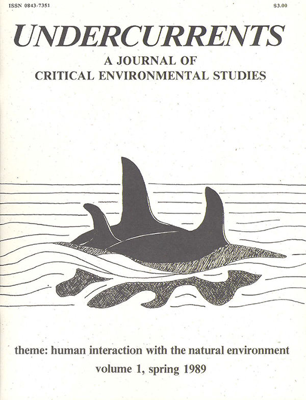 UNDERCURRENTS, A JOURNAL OF CRITICAL ENVIRONMENAL STUDIES. Human Interaction With The Natural Environment. Drawing of Orca whale fins above the water.